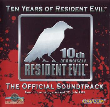 Ten Years of Resident Evil - The Official Soundtrack. Front. Click to zoom.