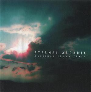 ETERNAL ARCADIA ORIGINAL SOUND TRACK. Front. Click to zoom.