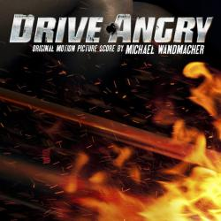 Drive Angry Original Motion Picture Score. Передняя обложка. Click to zoom.