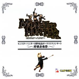 Monster Hunter 5th Anniversary Orchestra Concert ~Hunting Music Festival~. Front. Click to zoom.