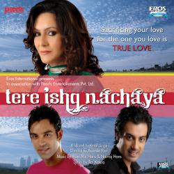 Tere Ishq Nachaya Original Motion Picture Soundtrack. Передняя обложка. Click to zoom.