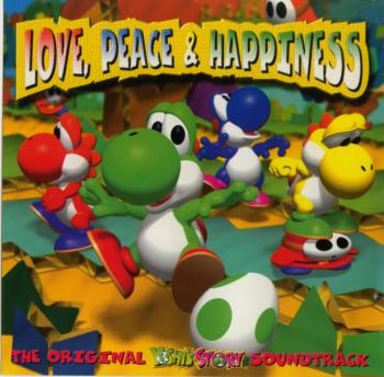 Love, Peace & Happiness • The Original Yoshi's Story Soundtrack. Booklet Front. Click to zoom.