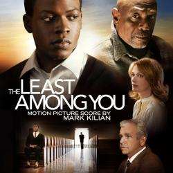 Least Among You Original Motion Picture Score, The. Передняя обложка. Click to zoom.