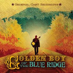 Golden Boy of the Blue Ridge Original Cast Recording. Передняя обложка. Click to zoom.