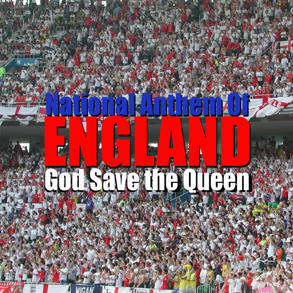 England National Anthem God Save the Queen