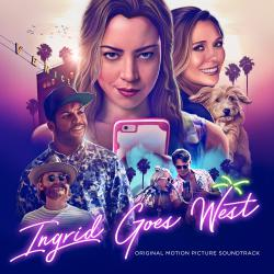 Ingrid Goes West Original Motion Picture Soundtrack. Передняя обложка. Click to zoom.