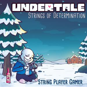 UNDERTALE: Strings of Determination (Complete Edition). Лицевая сторона . Click to zoom.