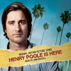 Henry Poole Is Here Original Motion Picture Score. Передняя обложка. Click to zoom.