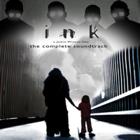 Ink The Complete Soundtrack. Передняя обложка. Click to zoom.