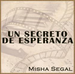 Un Secreto de Esperanza A Beautiful Secret Motion Picture Soundtrack. Передняя обложка. Click to zoom.