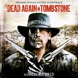 Dead Again in Tombstone Original Motion Picture Soundtrack. Передняя обложка. Click to zoom.