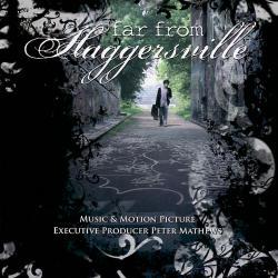 Far from Haggersville Original Motion Picture Soundtrack ...
