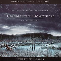 That Beautiful Somewhere Original Motion Picture Score. Передняя обложка. Click to zoom.