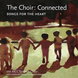 Choir: Connected - Songs for the Heart, The. Передняя обложка. Click to zoom.