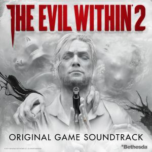 Evil Within 2 Original Game Soundtrack, The. Лицевая сторона . Click to zoom.