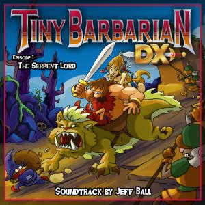 Tiny Barbarian DX: Episode 1 - The Serpent Lord. Front. Click to zoom.
