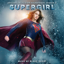 Supergirl: Season 2 Original Television Soundtrack. Передняя обложка. Click to zoom.