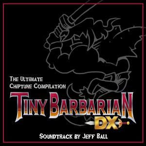 Tiny Barbarian DX: The Ultimate Chiptune Compilation. Front. Click to zoom.