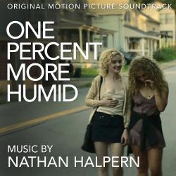One Percent More Humid Original Motion Picture Soundtrack. Передняя обложка. Click to zoom.