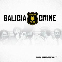 Galicia Crime T1 Original Motion Picture Soundtrack. Передняя обложка. Click to zoom.