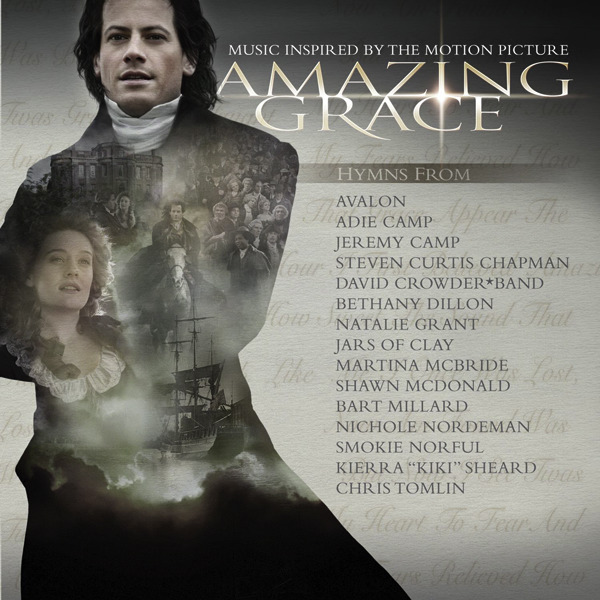 Amazing Grace My Chains Are Gone Lyrics Sheet Music: Music Inspired By The Motion Picture Amazing Grace