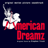 American Dreamz Original Motion Picture Soundtrack. Передняя обложка. Click to zoom.