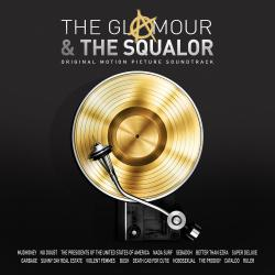 Glamour & Squalor Original Motion Picture Soundtrack, The. Передняя обложка. Click to zoom.