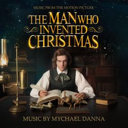 Man Who Invented Christmas Original Motion Picture Soundtrack, The. Передняя обложка. Click to zoom.