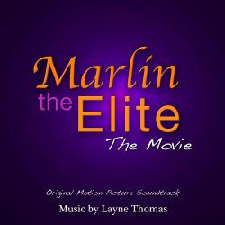 Marlin the Elite: The Movie Original Motion Picture Soundtrack. Передняя обложка. Click to zoom.