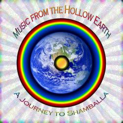 Music from the Hollow Earth - a Journey to Shamballa. Передняя обложка. Click to zoom.