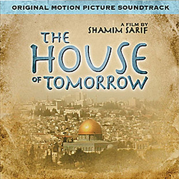 the house of tomorrow original motion picture soundtrack