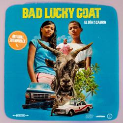 Bad Lucky Goat El Dia de la Cabra: Original Soundtrack. Передняя обложка. Click to zoom.