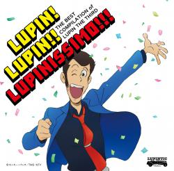 THE BEST COMPILATION of LUPIN THE THIRD 『LUPIN! LUPIN!! LUPINISSIMO!!!』, The. Передняя обложка. Click to zoom.