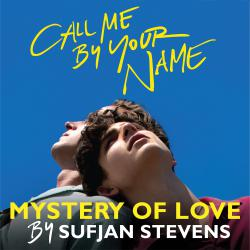"Mystery of Love from the Original Motion Picture ""Call Me By Your Name"" - Single. Передняя обложка. Click to zoom."