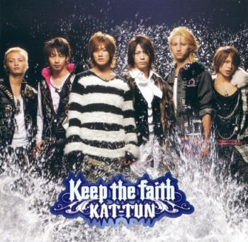 Keep the faith / KAT-TUN [Limited Edition]. Front. Click to zoom.
