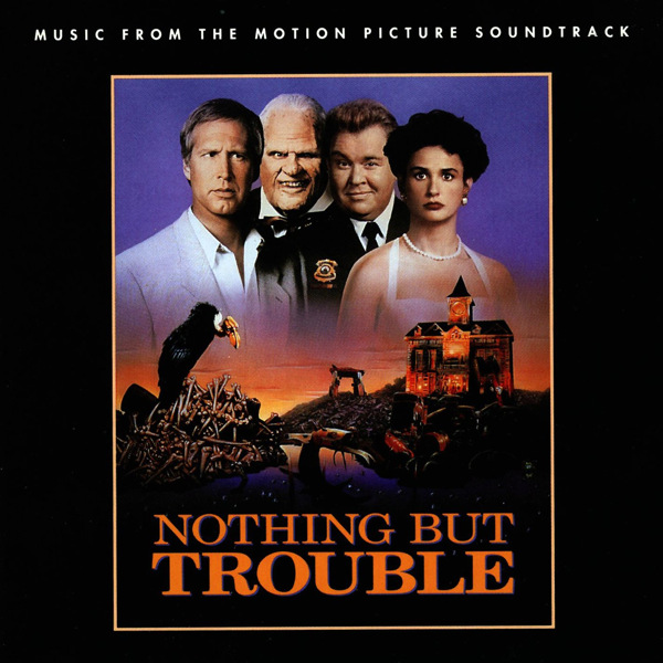 nothing but trouble music from the motion picture soundtrack. Black Bedroom Furniture Sets. Home Design Ideas