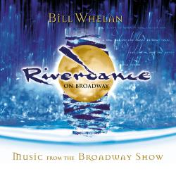 Riverdance On Broadway Music from the Broadway Show. Передняя обложка. Click to zoom.