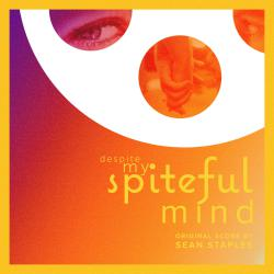 Despite My Spiteful Mind Original Motion Picture Score. Передняя обложка. Click to zoom.