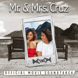Mr. & Mrs. Cruz Official Movie Soundtrack - EP. Передняя обложка. Click to zoom.