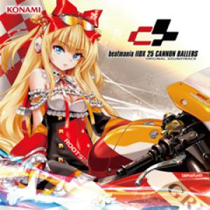 beatmania IIDX 25 CANNON BALLERS ORIGINAL SOUNDTRACK. Front (small). Click to zoom.