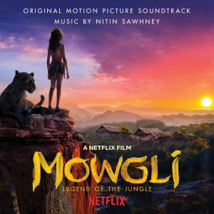 Mowgli: Legend of the Jungle Original Motion Picture Soundtrack. Лицевая сторона . Click to zoom.