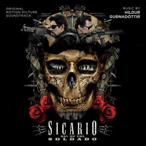 Sicario 2: Soldado Original Motion Picture Soundtrack. Лицевая сторона . Click to zoom.