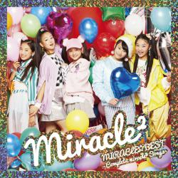 MIRACLE�BEST - Complete miracle2 Songs -. Передняя обложка. Click to zoom.
