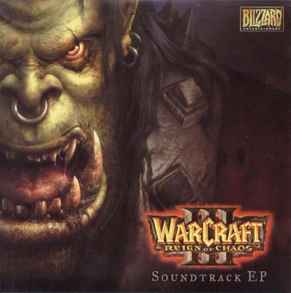 Warcraft Iii Reign Of Chaos Soundtrack Ep Soundtrack