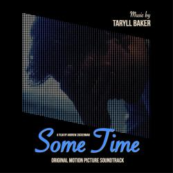 Some Time Original Motion Picture Soundtrack - EP. Передняя обложка. Click to zoom.