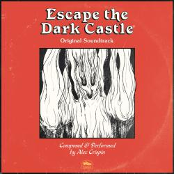 Escape the Dark Castle Original Game Soundtrack. Передняя обложка. Click to zoom.