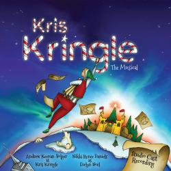 Kris Kringle the Musical Studio Cast Recording. Передняя обложка. Click to zoom.