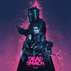 Dead Shack Original Motion Picture Soundtrack. Передняя обложка. Click to zoom.