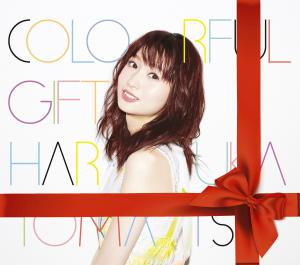 COLORFUL GIFT / Haruka Tomatsu [Limited Edition]. Front. Click to zoom.