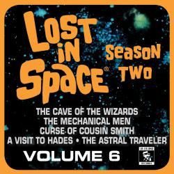 Lost in Space, Vol. 6: The Cave of the Wizards / The Mechanical Men / Curse of Cousin Smith / And More... Television Soundtrack. Передняя обложка. Click to zoom.